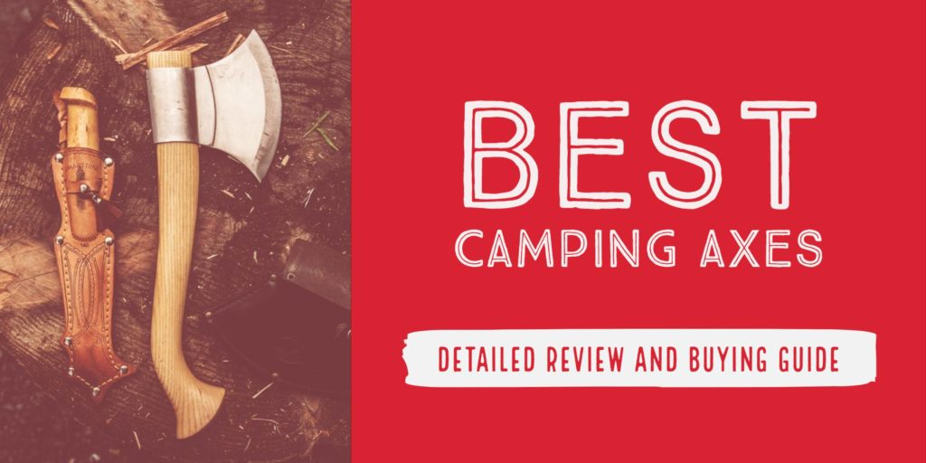 Best Camping Axes 2021