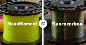 monofilament vs fluorocarbon