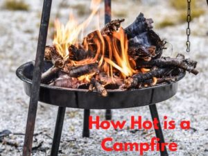 How Hot is a Campfire Answered