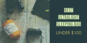 best ultralight sleeping bags under 100