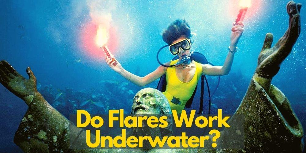 Do emergency flares work underwater1